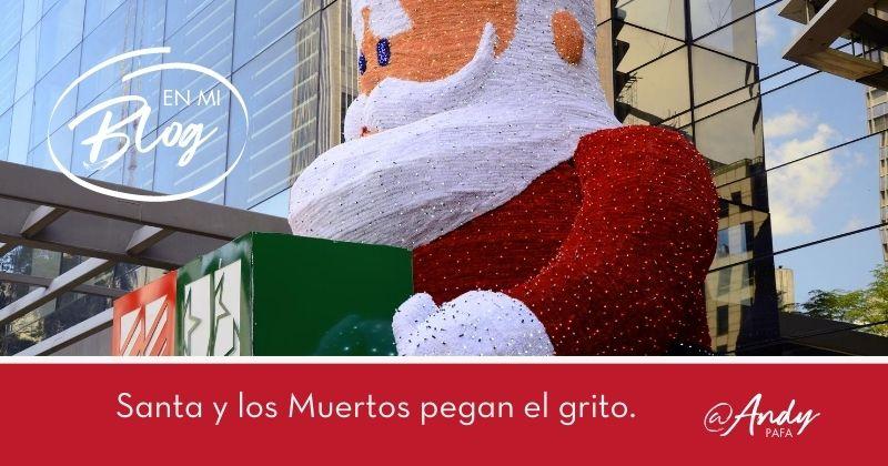 Santa_y_los_Muertos_pegan_el_grito