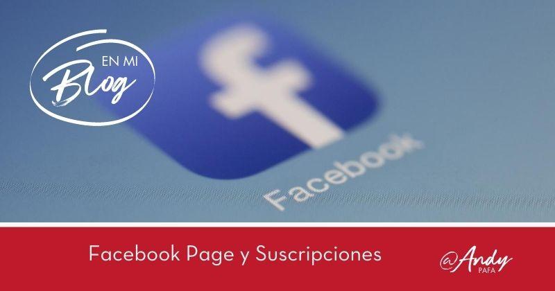 Facebook_Page_y_Suscripciones
