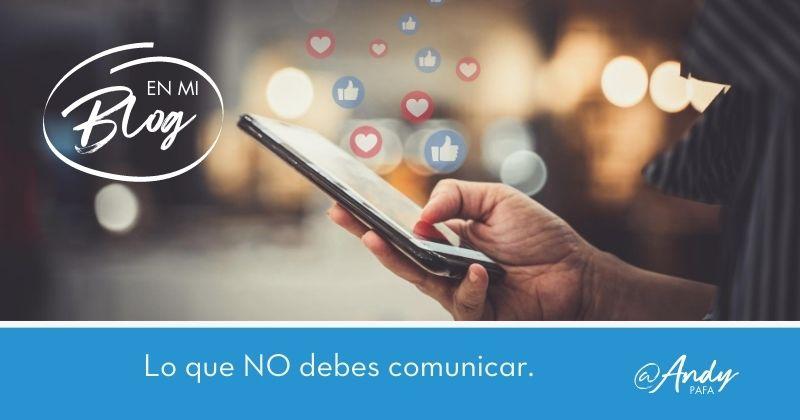 NO_debes_comunicar_en_medios_sociales