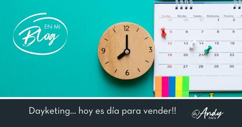 Dayketing… hoy es día para vender!!
