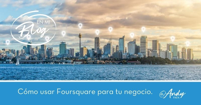 Cómo_usar_Foursquare_para_tu_negocio
