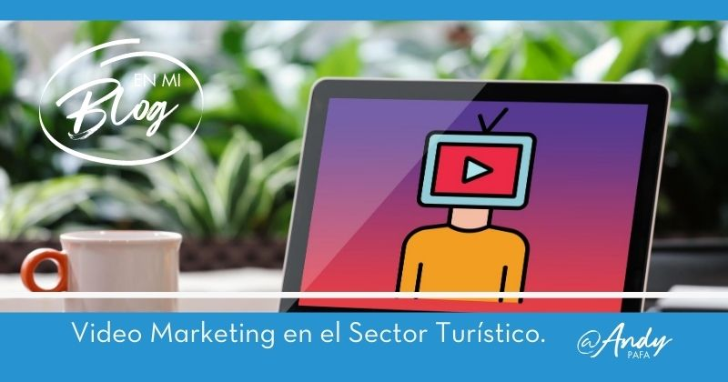 Video_Marketing_en_el_Sector_Turístico
