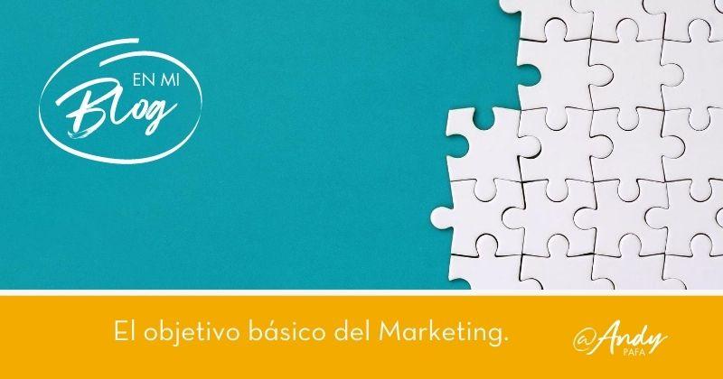 El objetivo básico del Marketing