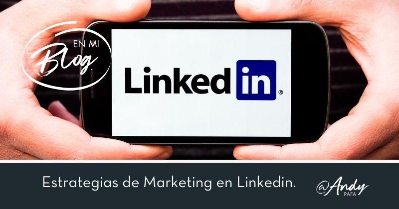 Estrategias de Marketing en Linkedin: Los Grupos