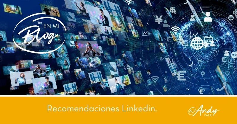 Estrategias de Marketing en Linkedin: Las Recomendaciones