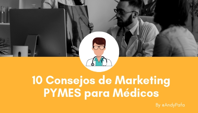 10 Consejos de Marketing PYMES para Médicos