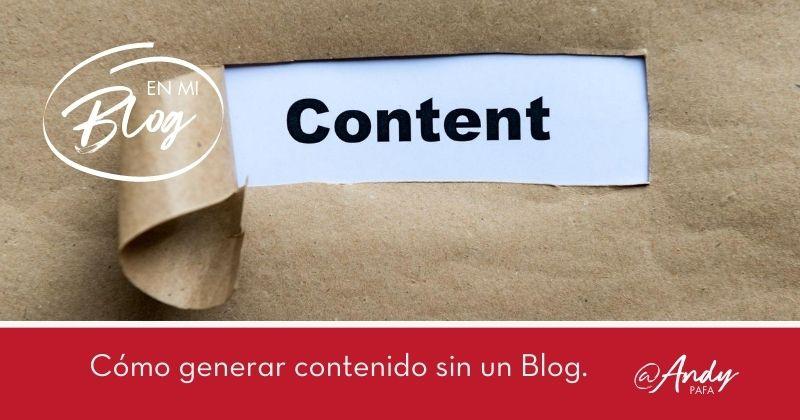 Cómo_genero_contenido_sin_un_Blog