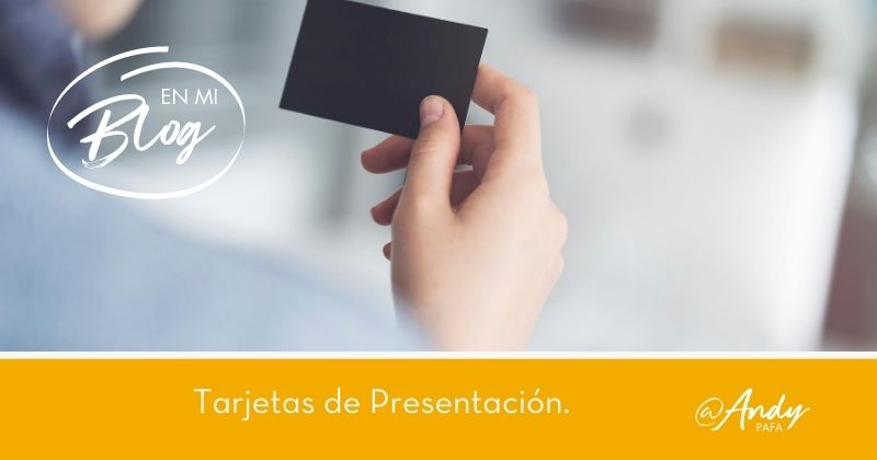 Aprende a usar las Tarjetas de Presentación como una poderosa herramienta de Marketing