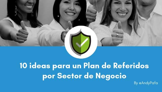 10 ideas para un Plan de Referidos por Sector de Negocio