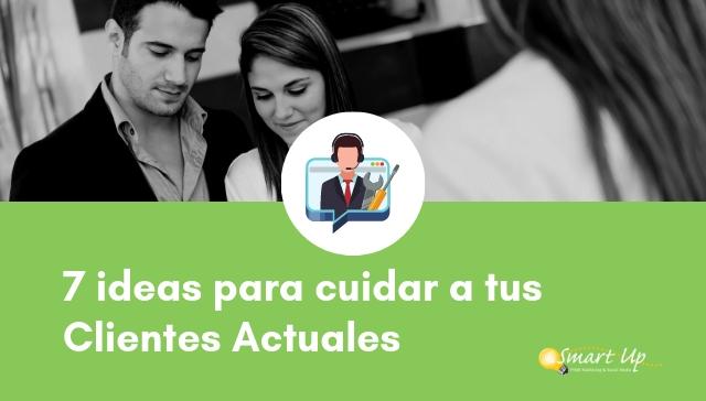 cuida_a_tu_ Clientes_Actuales