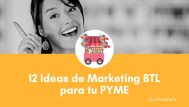 12 Ideas de Marketing BTL para tu PYME