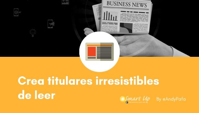 Crea titulares irresistibles de leer