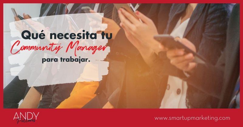 Que_Necesita_Community_Manager_Para_Trabajar