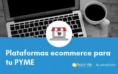 Plataformas Ecommerce para tu PYME