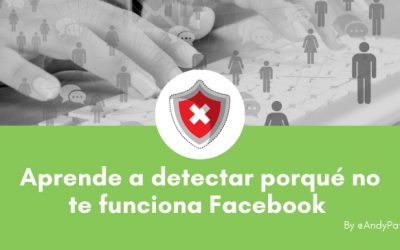 Aprende a detectar porqué no te funciona Facebook